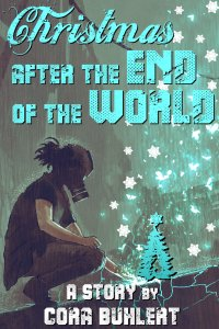 Christmas after the End of the World by Cora Buhlert