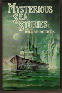 Mysterious Sea Stories, edited by William Patrick