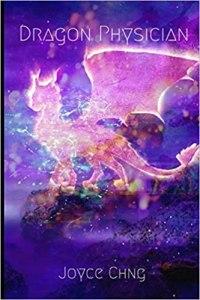 Dragon Physician by Joyce Chng