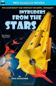 Intruders from the Stars by Ross Rocklynne