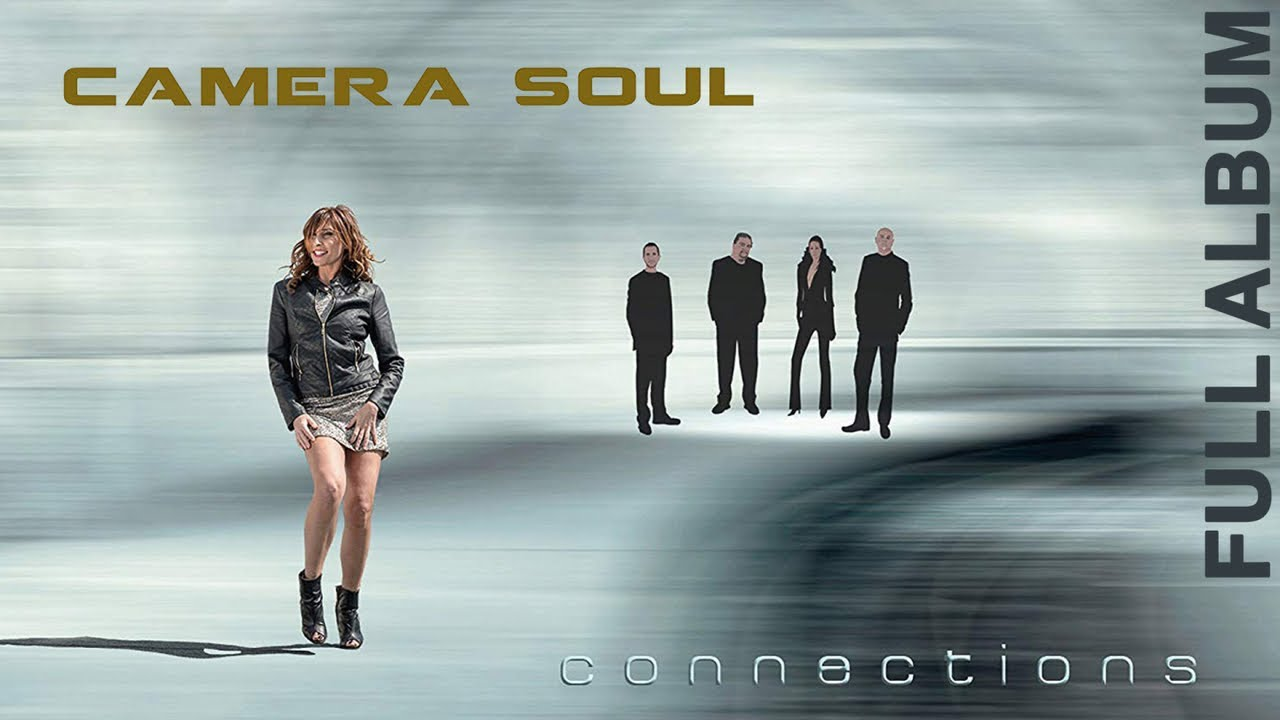 Camera Soul – Connections [ Full Album ] Neo Soul Music