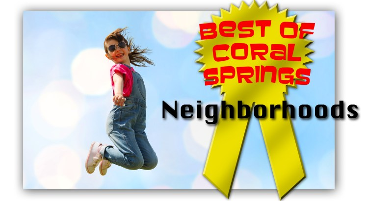 Vote for the Best Neighborhood in Coral Springs