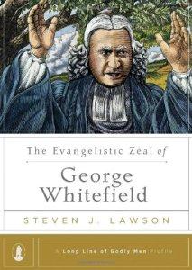 The Evangelistic Zeal of George Whitefield