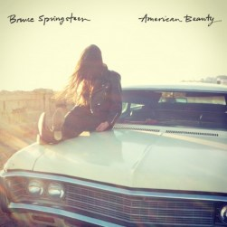 American Beauty - Bruce Springsteen