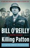 Killing Patton by Bill O'Reilly