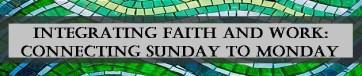 integrating faith and work