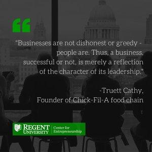 Truett Cathy Quote
