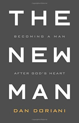 The New Man by Dan Doriani