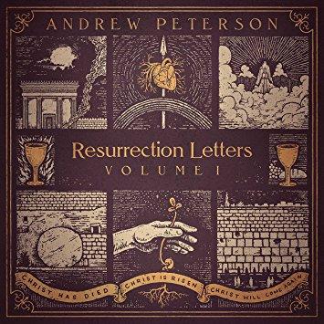 Resurrection Letters Volume 1 Andrew Peterson