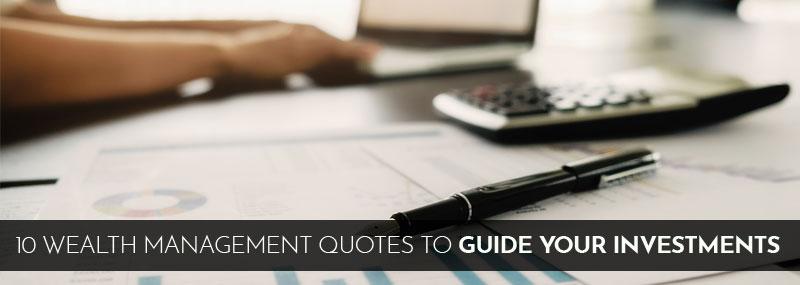 10 Wealth Management Quotes