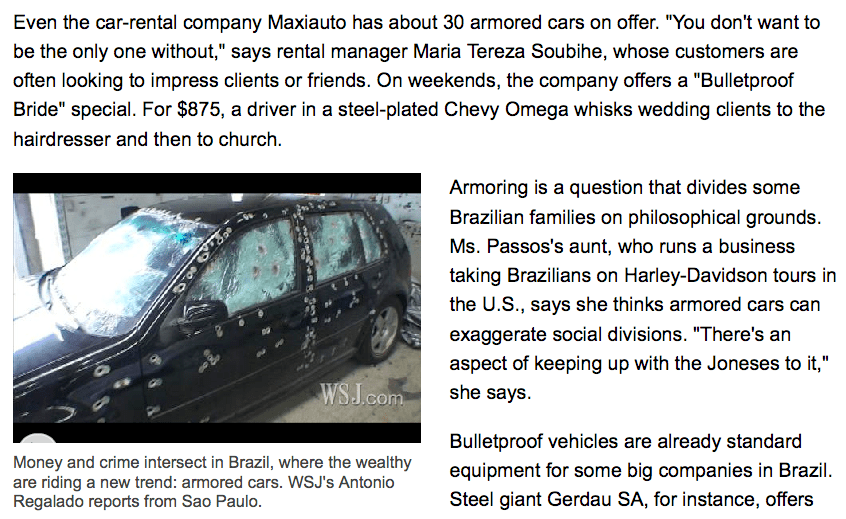 Wall Street Journal > On São Paulo's Mean Streets, the Rich Roll in Armored Splendor (Antonio Regalado)