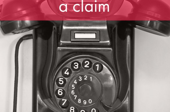 What to do if you have a claim
