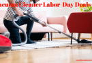 Vacuum Cleaner Labor Day Deals 2018