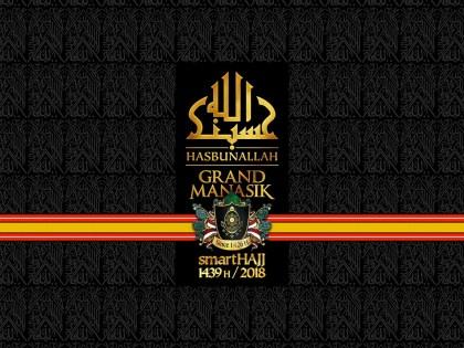 ROAD TO smartHAJJ 1439 H. – Grand Manasik