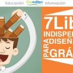 Recomendaciones: 7 LIBROS INDISPENSABLES PARA DISEÑADORES GRÁFICOS