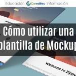 Cómo utilizar una plantilla de Mockup en 3 sencillos pasos