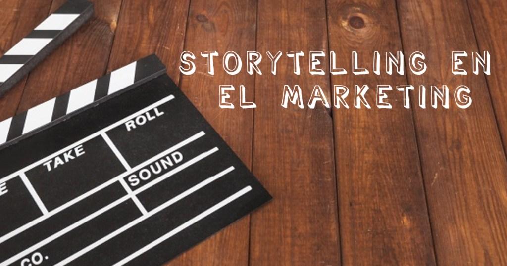 Storytelling en el Marketing