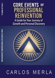 Core Events of Professional Reinvention