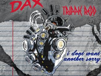 Dax I Don't Want Another Sorry Mp3 Download