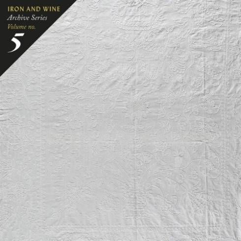 Iron & Wine Archive Series Volume No. 5: Tallahassee Recordings Zip Download