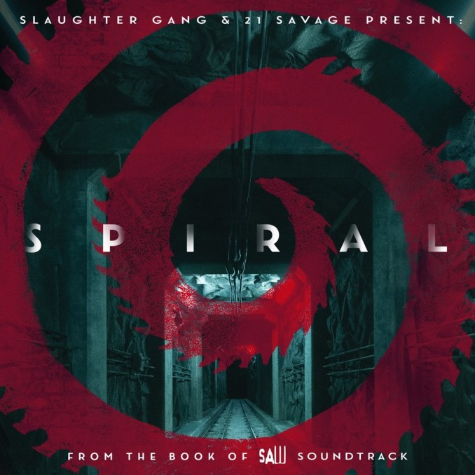 21 Savage & Slaughter Gang Spiral: From The Book of Saw Soundtrack Zip Download