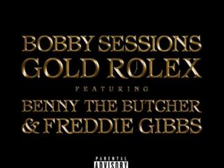 Bobby Sessions Gold Rolex Mp3 Download