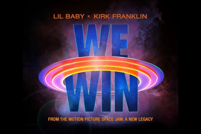 Lil Baby We Win (Space Jam: A New Legacy) Mp3 Download