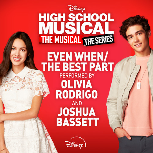 """Olivia Rodrigo The Best Part (from """"high School Musical: The Musical: The Series"""" Season 2) Mp3 Download"""