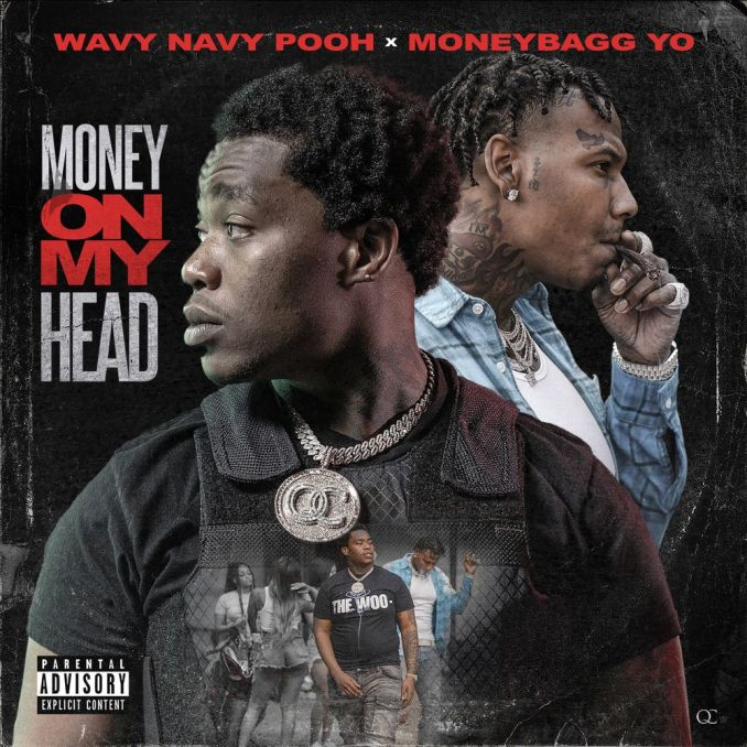 Wavy Navy Pooh & Moneybagg Yo Money On My Head Mp3 Download