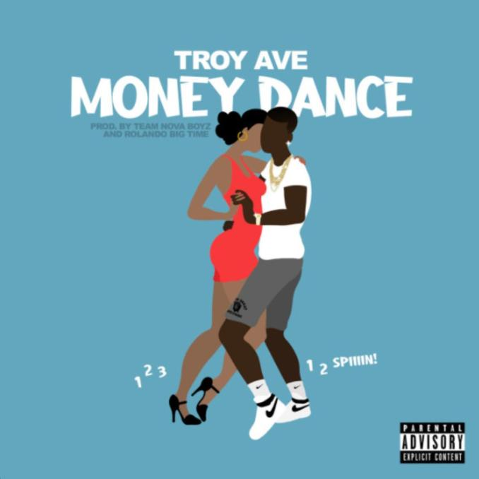 Troy Ave Money Dance (1-2-3) Mp3 Download