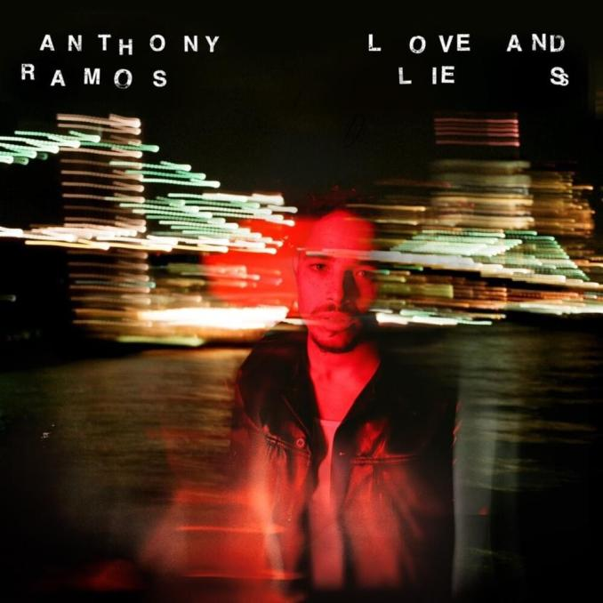 Anthony Ramos Love and Lies Zip Download