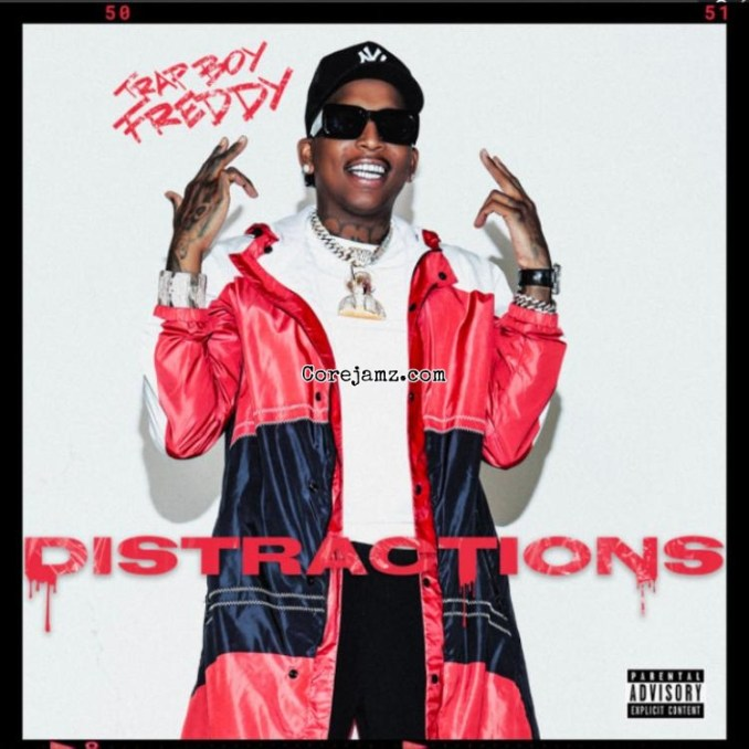 Trapboy Freddy Distractions Zip Download