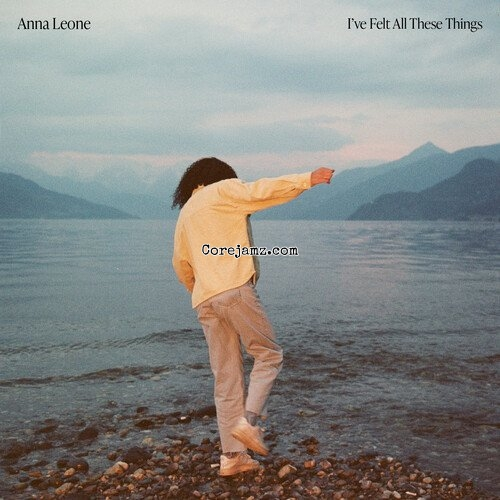 Anna Leone I've Felt All These Things Zip Download