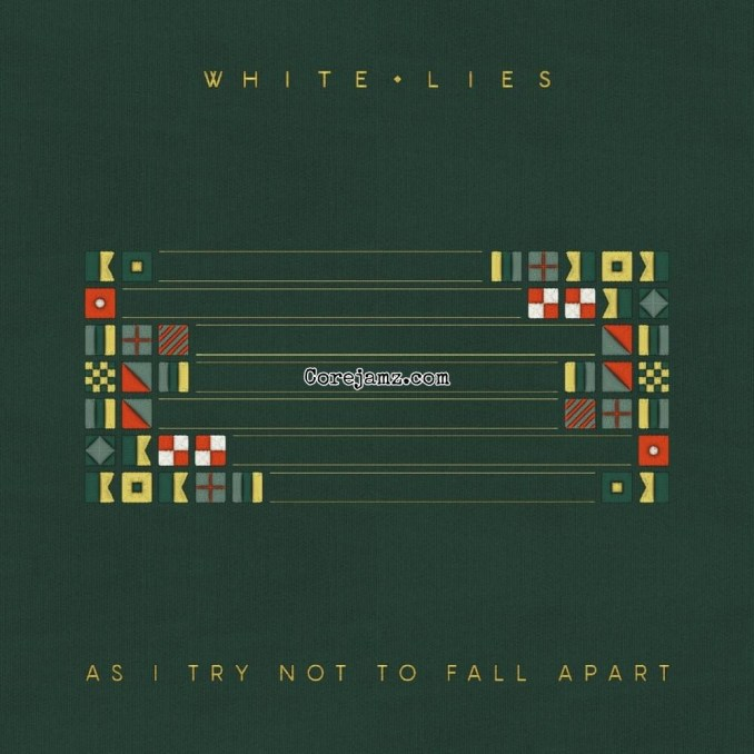 White Lies As I Try Not To Fall Apart Mp3 Download