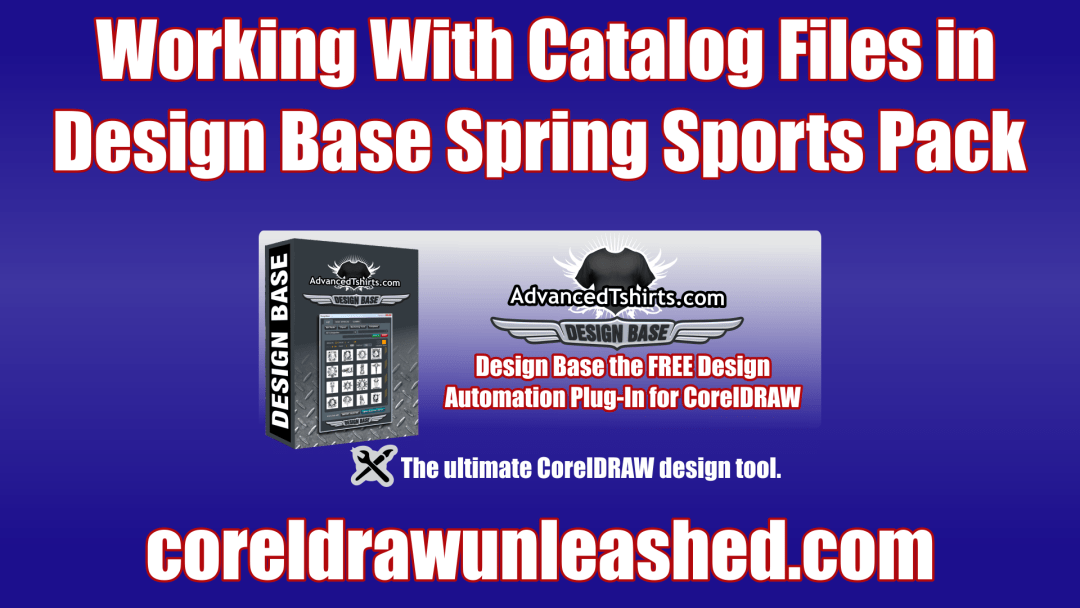 Working With Catalog Files in Design Base Spring Sports Pack