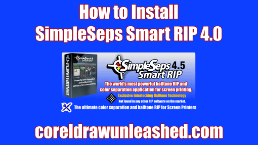 How to Install SimpleSeps Smart RIP 4.0