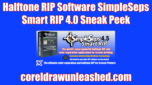 Halftone RIP Software SimpleSeps Smart RIP 4.0 Sneak Peek