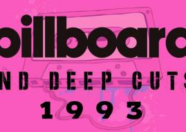 Music Ate My Brain – Billboard & Deep Cuts: 1993