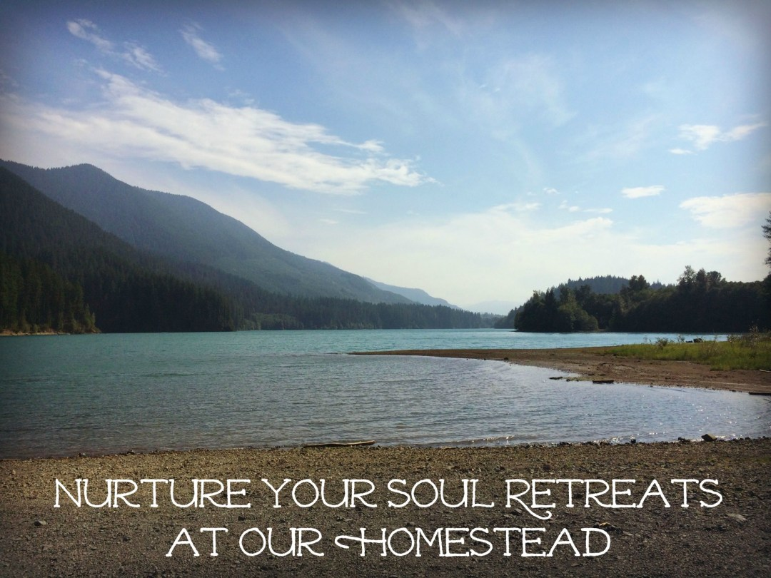 retreat for mothers at Marblemount Homestead