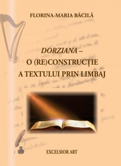 dorziana_o_reconstructie_a_textului_prin_limbaj