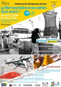 la mer nourricière et ses métiers quel avenir? conférence des Entrepreneurs Bretons Conférences de Juillet 2018 de Quimper à Douarnenez