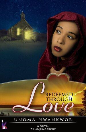 Redeemed Through Love