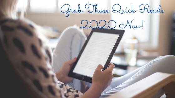 Grab Those Quick Reads 2020 Now!