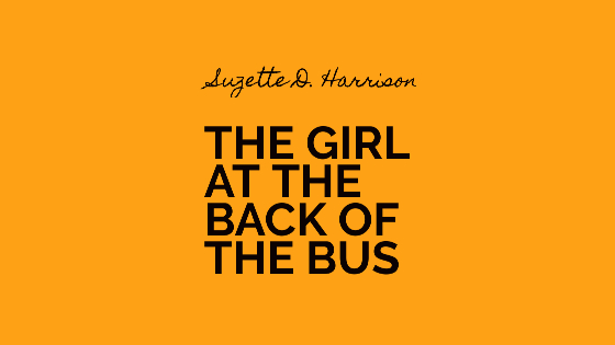 The Girl At The Back Of The Bus