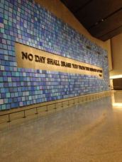 """""""No day shall erase you from the memory of time""""- Virgil 9/11 Museum"""
