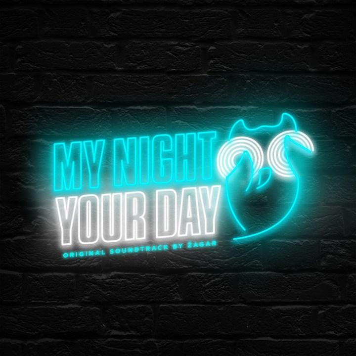 ZAGAR - My Night Your Day