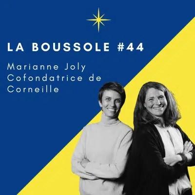 La bousole #44 Marianne Joly Cofondatrice de Corneille