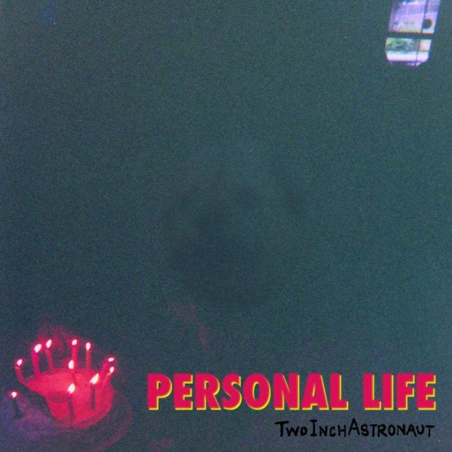 Two Inch Astronaut's new record, Personal Life, is a complex, intricate piece of punk.