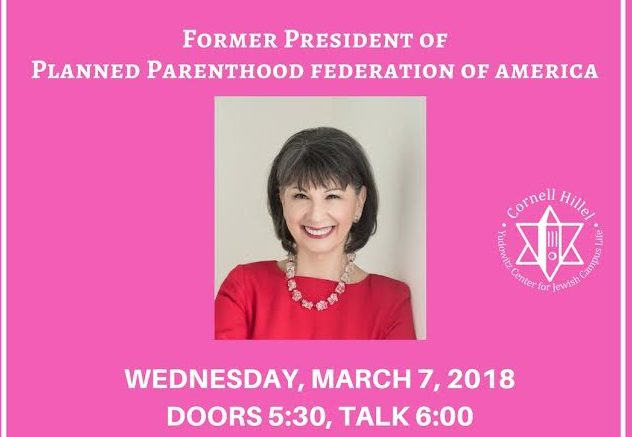 Former president and CEO of Planned Parenthood, Gloria Feldt, will be coming to speak at Cornell on March 7th at 6 p.m. The event was planned by Cornell Hillel.