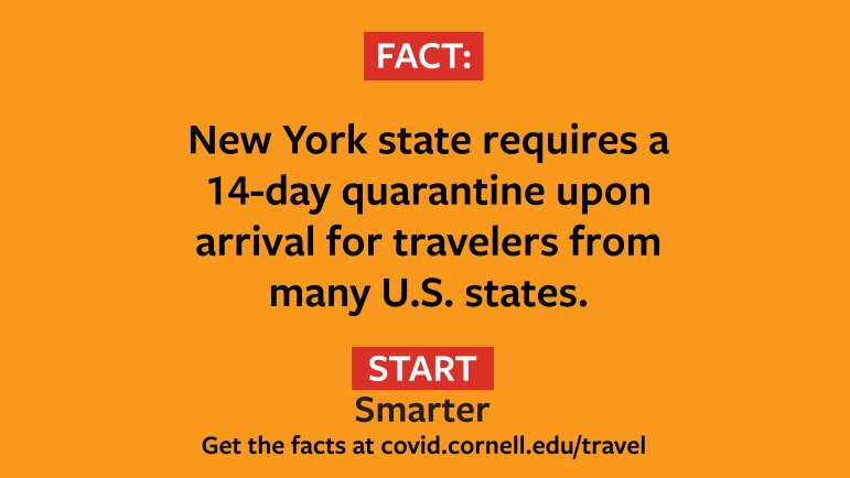 A social media poster tells students coming to Ithaca from states on New York's travel advisory to quarantine for 14 days.